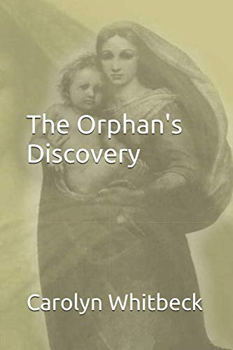 Book cover image for The Orphan's Discovery