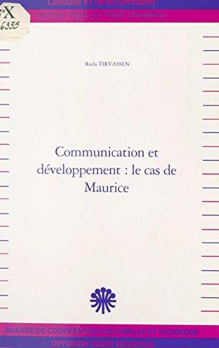 Communication et Développement : Le Cas de Maurice (Langues et développement) por Rada Tirvassen