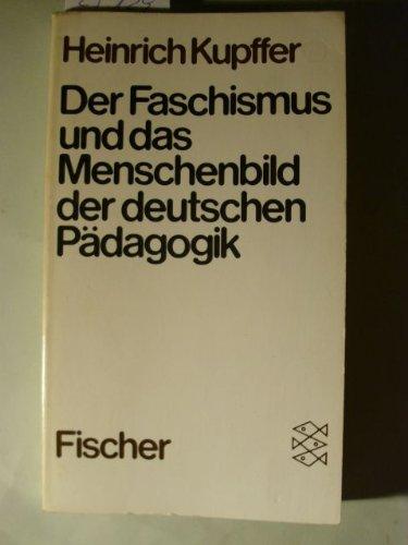 Der Faschismus und das Menschenbild in der deutschen Pädagogik