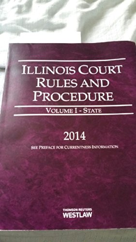 illinois-court-rules-and-procedures-statevolume-i