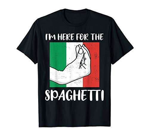Here For The Spaghetti And Pasta Italian Gift Design T-Shirt