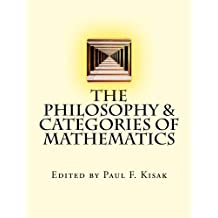 The Philosophy & Categories of Mathematics