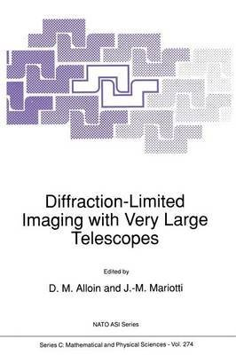 [(Diffraction-Limited Imaging with Very Large Telescopes)] [Edited by D. M. Alloin ] published on (December, 2011)