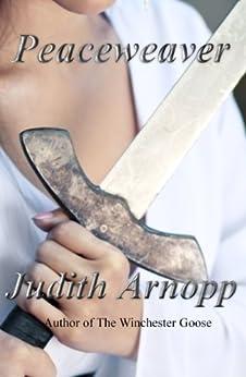 Peaceweaver by [Arnopp, Judith]