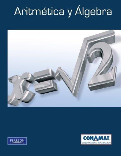 Aritmetica y Algebra (High school) (Spanish Edition) by Conamat (2009) Paperback