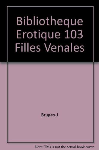 Bibliotheque érotique 103 filles venales
