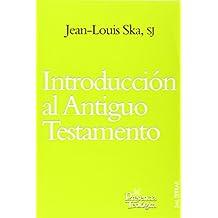Introducción al Antiguo Testamento (Presencia Teológica)