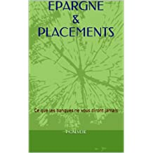 EPARGNE & PLACEMENTS