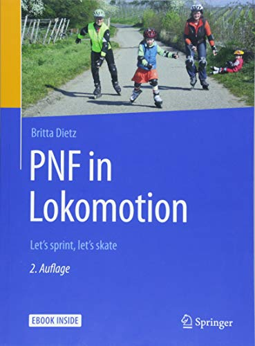 PNF in Lokomotion: Let's sprint, let's skate -