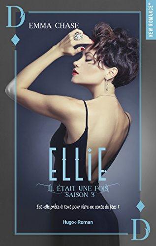 Il était une fois Ellie Saison 3 par [Chase, Emma]