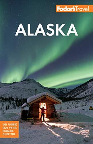 Fodor's Alaska (Fodor's Travel Guide, Band 36)