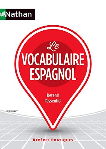 Le vocabulaire espagnol par Hélène Hernandez
