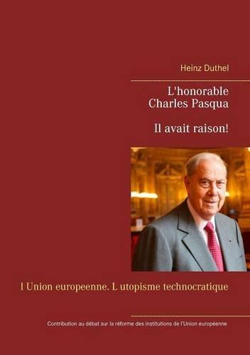 Buchcover: Charles Pasqua - Il avait raison!