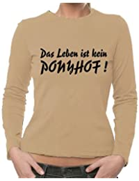 """Women's Long-Sleeved T-Shirt XS - XL Various Colours """"Das Leben ist DOCH ein Ponyhof"""" ('So life IS a bed of roses!')"""