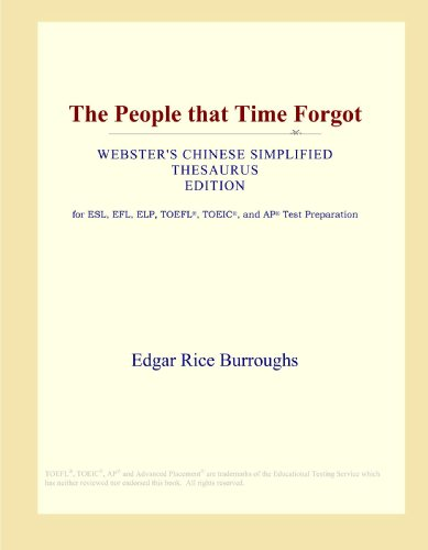 The People that Time Forgot (Webster's Chinese Simplified Thesaurus Edition)