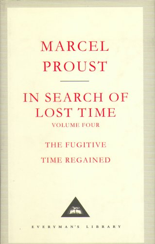 In Search Of Lost Time Volume 4: v. 4 (Everyman's Library)