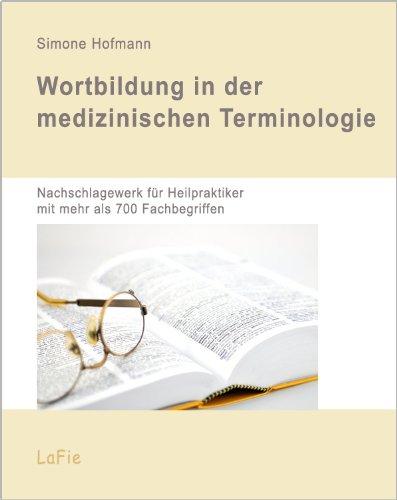 Wortbildung in der medizinischen Terminologie