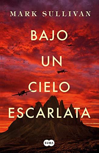Bajo un cielo escarlata eBook: Mark T. Sullivan: Amazon.es: Tienda ...