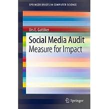 [(Social Media Audit )] [Author: Urs E. Gattiker] [Oct-2012]