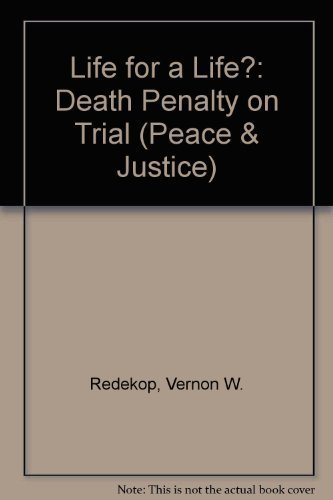 A Life for a Life: Death Penalty on Trial