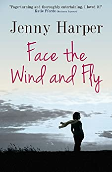 Face the Wind and fly (The Heartlands Series Book 1) by [Harper, Jenny]