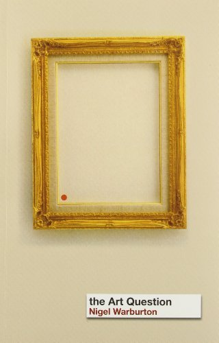 The Art Question by Nigel Warburton (2002-12-19)