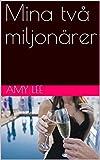 Mina två miljonärer (Swedish Edition)
