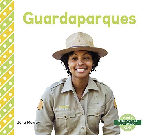 Guardaparques (Park Rangers)
