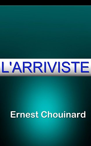 L'arriviste (French Edition)