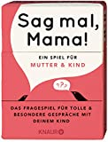 Sag mal, Mama!: Das Fragespiel für Mutter und Kind - Elma van Vliet