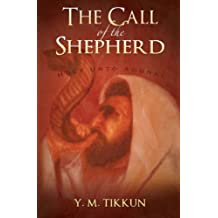 The Call of the Shepherd: Holy Unto Adonai