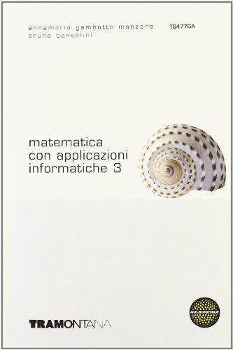 Matematica con applicazioni informatiche. Per gli Ist. tecnici commerciali: 3