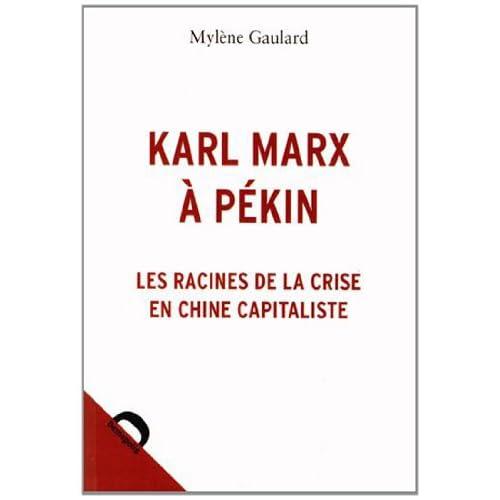Karl Marx à Pékin : Les racines de la crise en Chine capitaliste