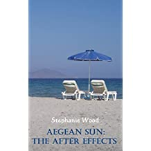 Aegean Sun: The After Effects