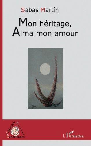 Mon Héritage Alma Mon Amour par Martin Sabas