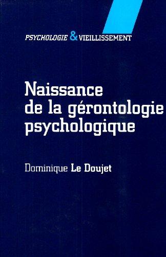 Naissance de la gérontologie psychologique