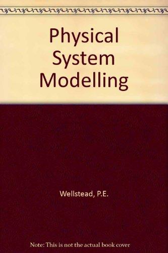 Physical System Modelling por P.E. Wellstead