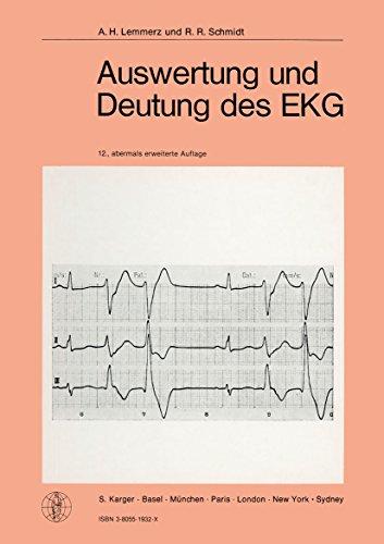 Auswertung und Deutung des EKG: 12., überarbeitete Auflage