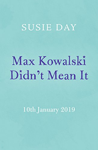Max Kowalski Didn't Mean It (English Edition) (Hotels Th In)