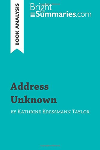 Address Unknown by Kathrine Kressmann Taylor (Book Analysis): Detailed Summary, Analysis and Reading Guide par Bright Summaries