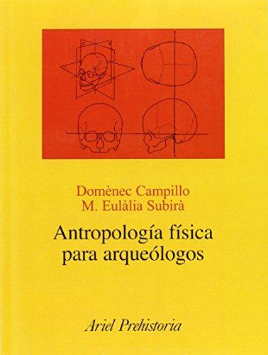Antropología física para arqueólogos (Ariel Historia) por Domènec Campillo Valero