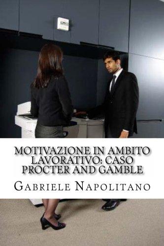 motivazione-in-ambito-lavorativo-caso-procter-and-gamble