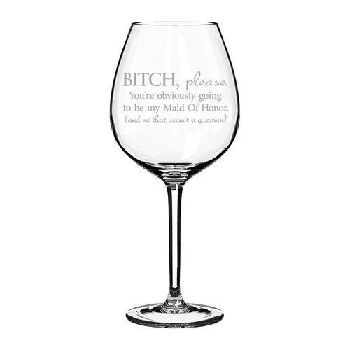 Weinglas Goblet Funny werden Sie natürlich Be My Maid of Honor Will You Be My Vorschlag 20 oz Jumbo glas