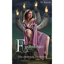 Fuchsfeuer: Die anderen Anderen (Alii 5)