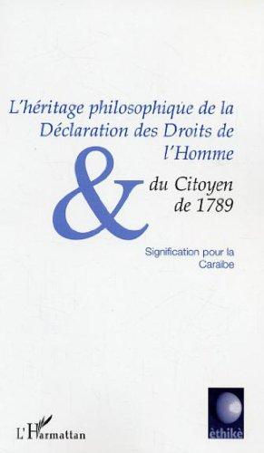 L'héritage philosophique de la déclaration des droits de l'homme et du citoyen de 1789 : signification pour la Caraibe