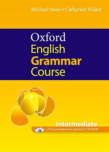 Oxford english grammar course. Intermediate. Student's book. Without key. Per le Scuole superiori. Con CD-ROM. Con espansione online