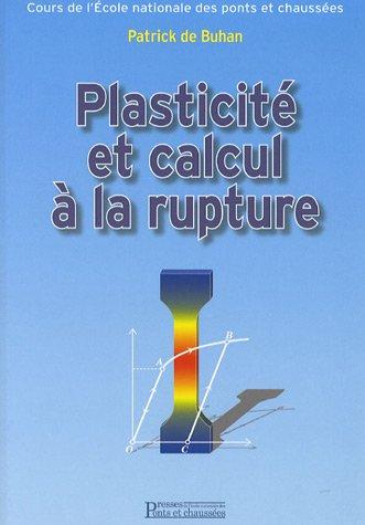 Plasticité et calcul à la rupture