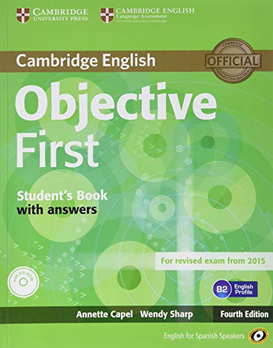 Objective First for Spanish Speakers Self-Study Pack (Student's Book with Answers, 100 Writing Tips, Class CDs (2)) 4th Edition por Annette Capel