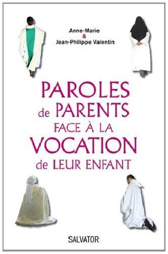 Paroles de parents face à la vocation de leur enfant