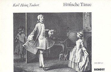 Höfische Tänze: Ihre Geschichte und Choreographie. Tasten-Instrumente.